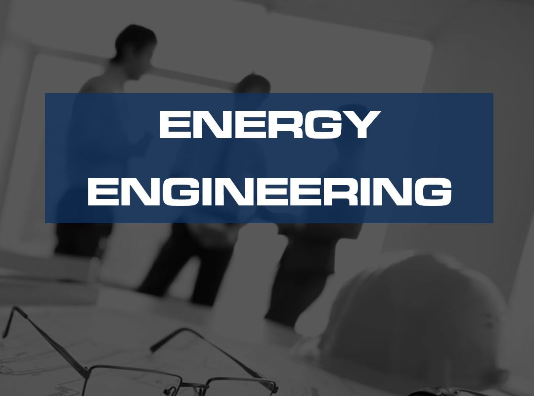 energy project deliverables energy engineering